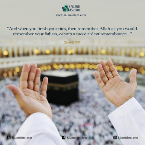 Remember Allah (SWT) in Hajj