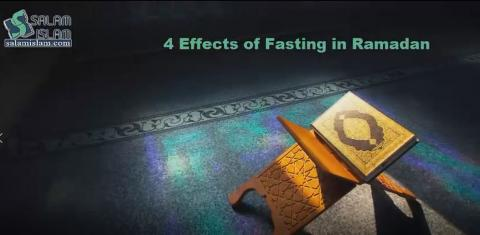 4 Effects of Fasting in Ramadan